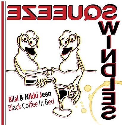 "BILAL & NIKKI JEAN : BLACK COFFEE IN BED (RSD) (7"" LIMITED EDITION VINYL)"