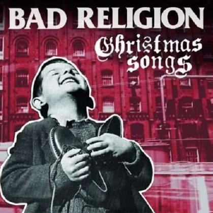 BAD RELIGION : CHRISTMAS SONGS
