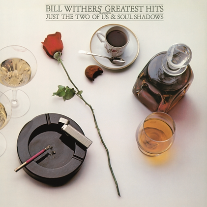 BILL WITHERS : GREATEST HITS (150G/DL INSERT)