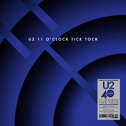 U2 : 11 O'CLOCK TICK TOCK (40TH ANNIVERSARY EDITION/180G/TRANSPARENT BLUE VINYL)