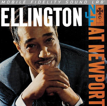(MFSL) DUKE ELLINGTON : ELLINGTON AT NEWPORT (NUMBERED MONO VINYL)
