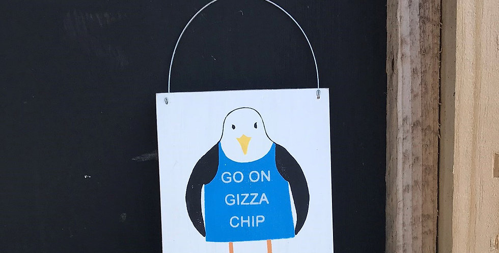 GIZZA A CHIP SIGN