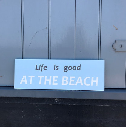 RUSTIC LIFE IS GOOD AT THE BEACH SIGN