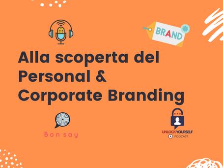 Alla scoperta del Personal & Corporate Branding