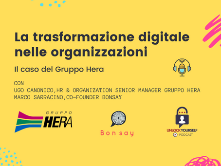 La Trasformazione Digitale nelle Organizzazioni: il caso del Gruppo Hera