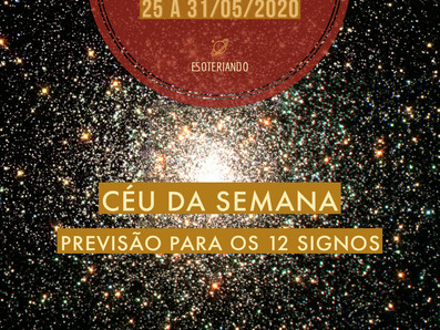 Horóscopo semanal de 25 á 31/05 e céu da semana