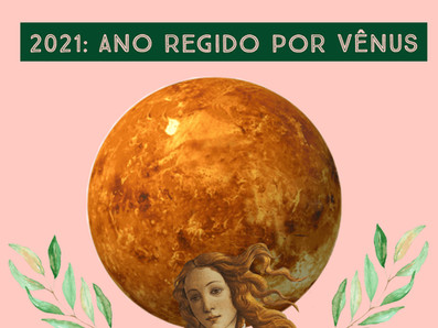 Regente de 2021: Ano de Vênus
