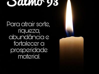 SALMO 93 - Para atrair sorte, riqueza e abundancia