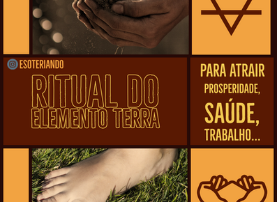 Ritual do Elemento terra para atrair trabalho, prosperidade e saúde.
