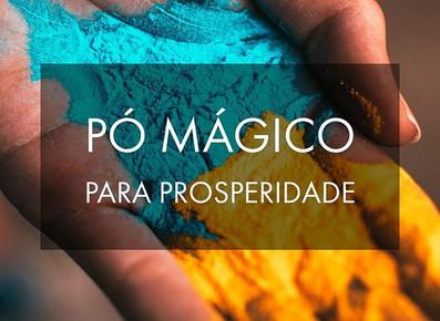 2 Receitas de Pó Magico - Para Prosperidade e Fartura