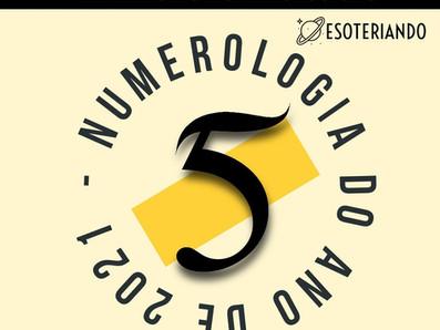 2021 - Tendências de um ano 5 segundo a numerologia.
