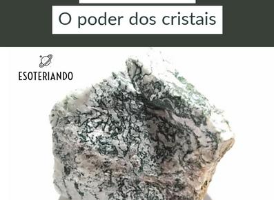 Ágata Musgo - O poder magico e energético dos cristais