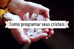 Como programar seu cristal