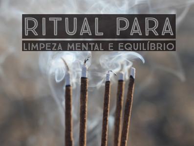 Ritual para Limpeza mental e equilíbrio