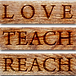 Love Teach Reach Slogan