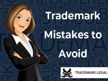 Trademark Mistakes to Avoid