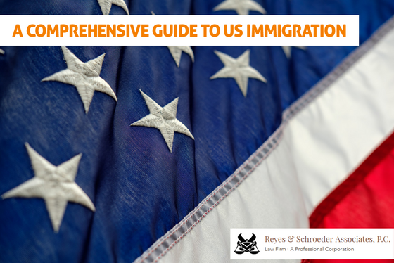 A Comprehensive Guide To US Immigration