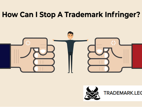 How Can I Stop A Trademark Infringer?