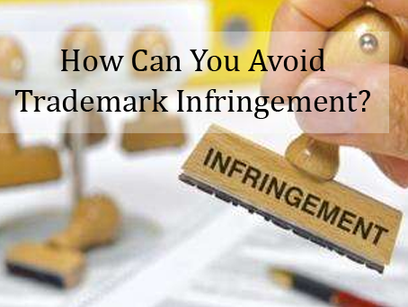 How Can You Avoid Trademark Infringement?