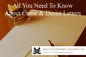 All You Need To Know About Cease & Desist Letters