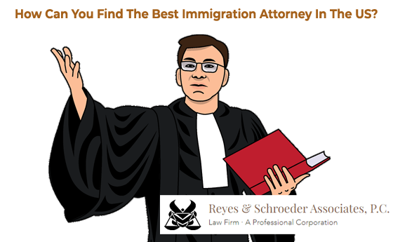 How Can You Find The Best Immigration Attorney In The US?