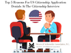 Top 5 Reasons For US Citizenship Application Denials At The Citizenship Interview