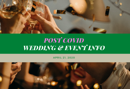 How to plan a Post-Covid Wedding or Event!