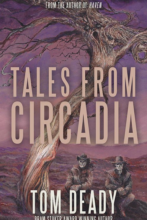 Signed Edition - TALES FROM CIRCADIA