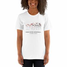Rose River Memorial T Shirt