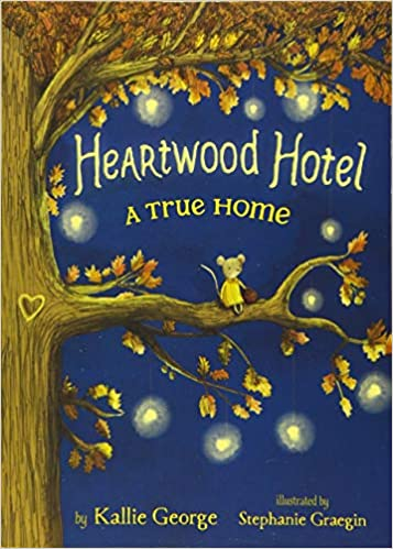 Heartwood Hotel: A True Home (Book 1)