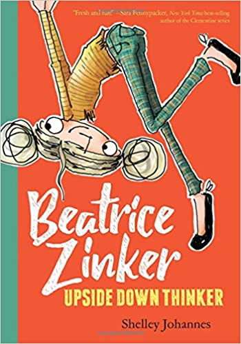 Beatrice Zinker, Upside Down Thinker (Book 1)