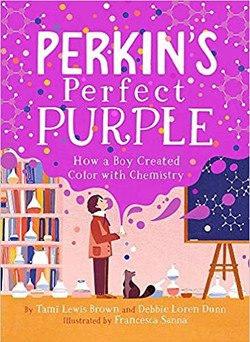 Perkin's Perfect Purple: How a Boy Created Color with Chemistry