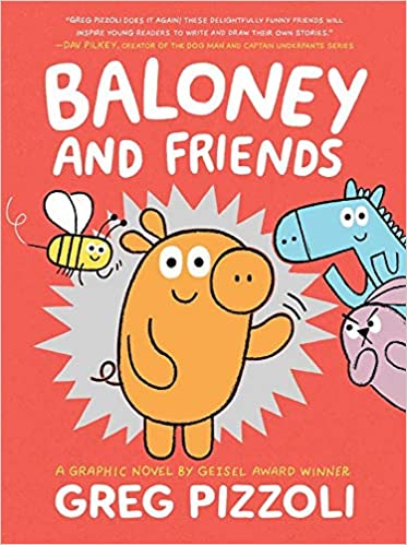 Baloney and Friends (Book 1)