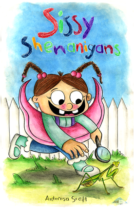 Sissy Shenanigans by Antonisa Scott