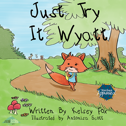 Just Try it Wyatt by Kelsy Fox