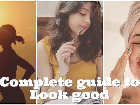 Best beginner's personal care complete guide | Head to Toe | To always look good