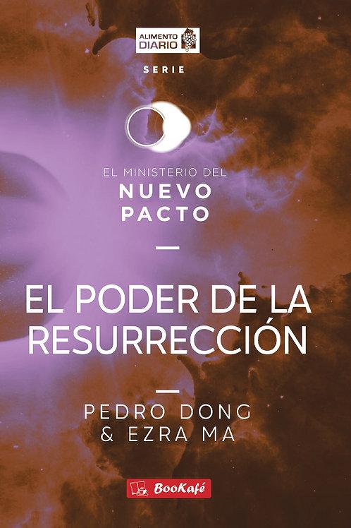 ALIMENTO DIARIO: EL PODER DE LA RESURRECCIÓN