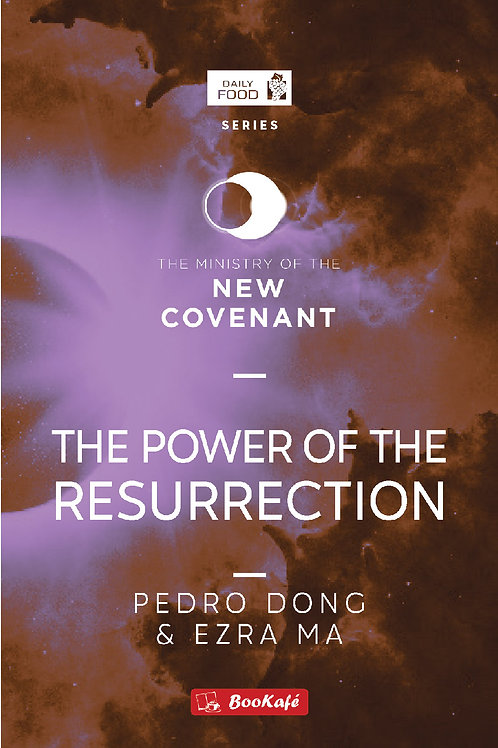 DAILY FOOD: THE POWER OF THE RESURRECTION