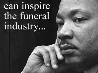How MLK can inspire the funeral industry