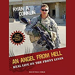 "Audiobook cover of ""An Angel From Hell: Real Life on the Front Lines"" by Ryan A. Conklin"