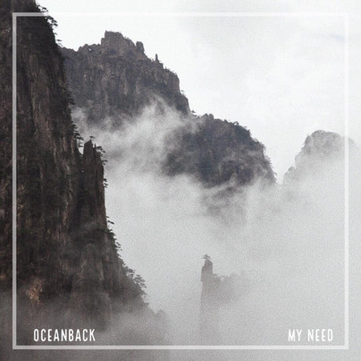 Oceanback - My Need.jpg