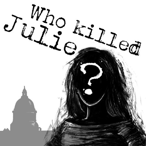 Who Killed Julie? Audio Drama Full Season