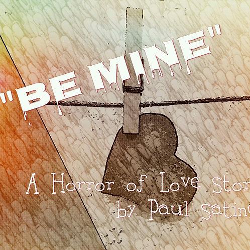 Be Mine -- Audio Story