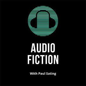 Audio Fiction | Podcast | Paul Sating