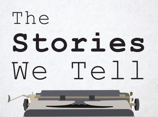 The Stories We Tell Podcast Story Winners - May 2019