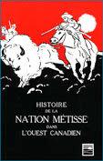 Histoire de la nation métisse dans l'Ouest canadien