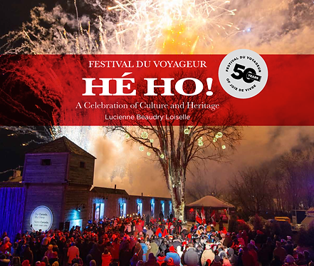 Festival du Voyageur HÉHO!: A Celebration of Culture and Heritage