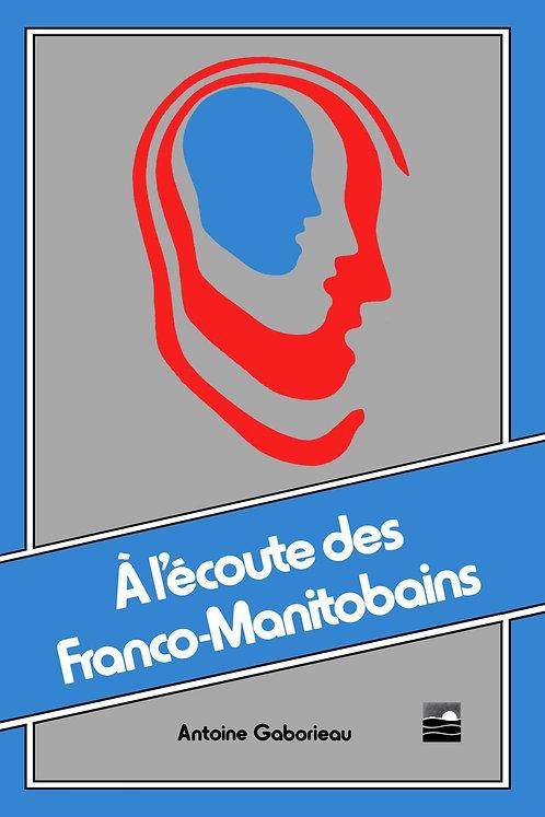 À l'écoute des Franco-Manitobains