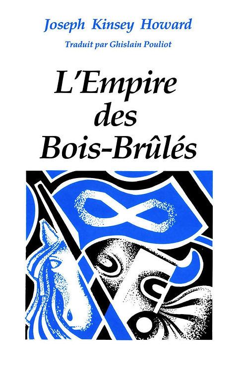 L'Empire des Bois-Brûlés