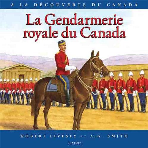 La Gendarmerie royale du Canada